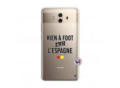 Coque Huawei Mate 10 Rien A Foot Allez L'Espagne