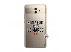 Coque Huawei Mate 10 Rien A Foot Allez Le Maroc