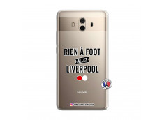 Coque Huawei Mate 10 Rien A Foot Allez Liverpool