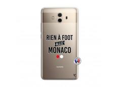 Coque Huawei Mate 10 Rien A Foot Allez Monaco