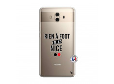 Coque Huawei Mate 10 Rien A Foot Allez Nice