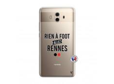 Coque Huawei Mate 10 Rien A Foot Allez Rennes
