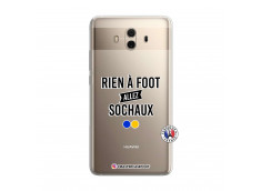 Coque Huawei Mate 10 Rien A Foot Allez Sochaux