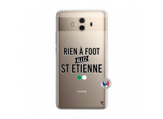 Coque Huawei Mate 10 Rien A Foot Allez St Etienne