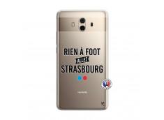 Coque Huawei Mate 10 Rien A Foot Allez Strasbourg