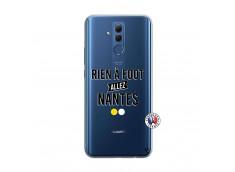 Coque Huawei Mate 20 Lite Rien A Foot Allez Nantes