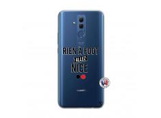 Coque Huawei Mate 20 Lite Rien A Foot Allez Nice