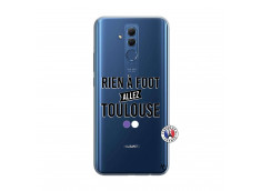 Coque Huawei Mate 20 Lite Rien A Foot Allez Toulouse
