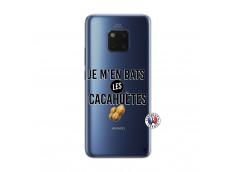 Coque Huawei Mate 20 PRO Je M En Bas Les Cacahuetes