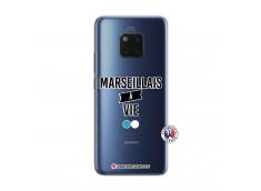 Coque Huawei Mate 20 PRO Marseillais à Vie