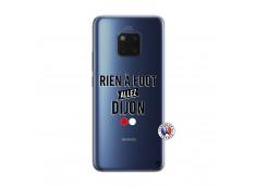 Coque Huawei Mate 20 PRO Rien A Foot Allez Dijon