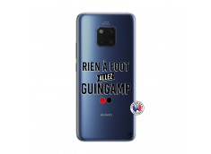 Coque Huawei Mate 20 PRO Rien A Foot Allez Guingamp