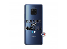 Coque Huawei Mate 20 PRO Rien A Foot Allez Marseille