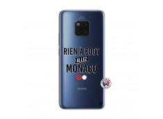 Coque Huawei Mate 20 PRO Rien A Foot Allez Monaco