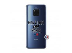 Coque Huawei Mate 20 PRO Rien A Foot Allez Paris