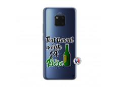 Coque Huawei Mate 20 PRO Tout Travail Merite Sa Biere