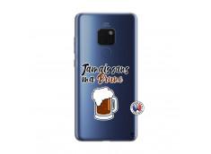 Coque Huawei Mate 20 Jamais Sans Ma Brune