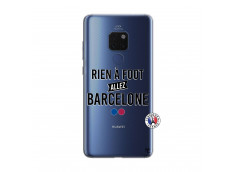Coque Huawei Mate 20 Rien A Foot Allez Barcelone
