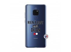 Coque Huawei Mate 20 Rien A Foot Allez Dijon