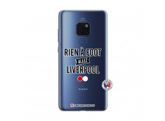 Coque Huawei Mate 20 Rien A Foot Allez Liverpool
