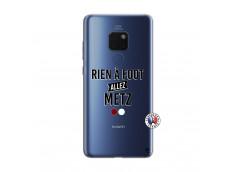 Coque Huawei Mate 20 Rien A Foot Allez Metz