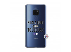Coque Huawei Mate 20 Rien A Foot Allez Toulouse
