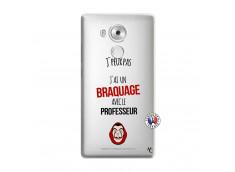 Coque Huawei Mate 8 J Peux Pas J Ai Un Braquage Avec Le Professeur