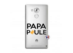 Coque Huawei Mate 8 Papa Poule