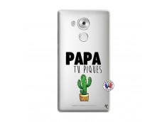 Coque Huawei Mate 8 Papa Tu Piques