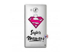 Coque Huawei Mate 8 Super Maman