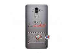 Coque Huawei Mate 9 Je peux pas j'ai Handball