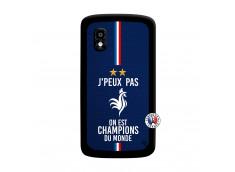 Coque Lg Nexus 4 Je Peux Pas On Est Les Champions Du Monde Noir