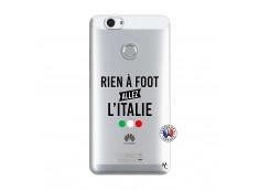 Coque Huawei Nova Rien A Foot Allez L'Italie