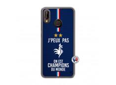 Coque Huawei P20 Lite Je Peux Pas On Est Les Champions Du Monde Translu