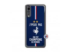 Coque Huawei P20 PRO Je Peux Pas On Est Les Champions Du Monde Translu