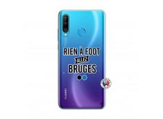 Coque Huawei P30 Lite Rien A Foot Allez Bruges