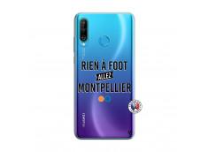 Coque Huawei P30 Lite Rien A Foot Allez Montpellier