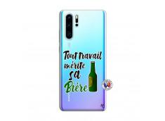 Coque Huawei P30 PRO Tout Travail Merite Sa Biere