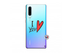 Coque Huawei P30 I Love You
