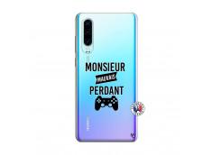 Coque Huawei P30 Monsieur Mauvais Perdant