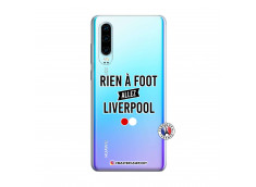 Coque Huawei P30 Rien A Foot Allez Liverpool