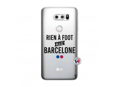 Coque Lg V30 Rien A Foot Allez Barcelone