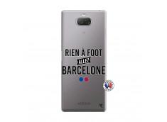 Coque Sony Xperia 10 Plus Rien A Foot Allez Barcelone