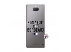 Coque Sony Xperia 10 Plus Rien A Foot Allez Bordeaux