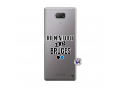 Coque Sony Xperia 10 Plus Rien A Foot Allez Bruges