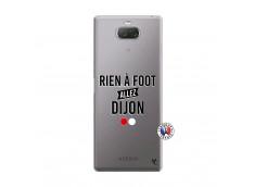 Coque Sony Xperia 10 Plus Rien A Foot Allez Dijon