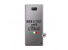 Coque Sony Xperia 10 Plus Rien A Foot Allez L'Italie