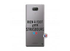 Coque Sony Xperia 10 Plus Rien A Foot Allez Strasbourg