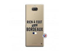 Coque Sony Xperia 10 Rien A Foot Allez Bordeaux