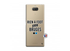 Coque Sony Xperia 10 Rien A Foot Allez Bruges